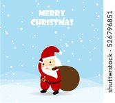 christmas card with santa claus ... | Shutterstock .eps vector #526796851