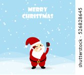 christmas card santa claus... | Shutterstock .eps vector #526828645