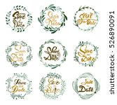save the date   calligraphic... | Shutterstock .eps vector #526890091
