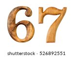 number 6 and 7. made from wood... | Shutterstock . vector #526892551