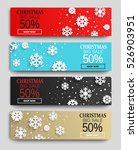 christmas sale banners set ... | Shutterstock .eps vector #526903951