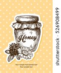 jar of honey  sketch style... | Shutterstock .eps vector #526908499