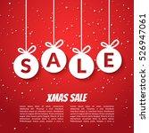 christmas balls sale poster... | Shutterstock . vector #526947061