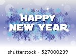 merry christmas and happy new... | Shutterstock . vector #527000239