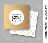 christmas greeting card. vector ... | Shutterstock .eps vector #527021191