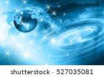 best internet concept. globe ... | Shutterstock . vector #527035081