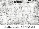 distressed overlay texture of... | Shutterstock .eps vector #527051581