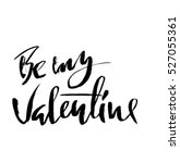 be my valentine text. valentine ... | Shutterstock .eps vector #527055361