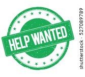 Help Wanted Stamp Sign Text...