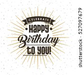 happy birthday card. colorful... | Shutterstock .eps vector #527097679