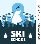 ski school. education  training ... | Shutterstock .eps vector #527175121