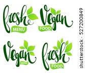 fresh and vegan lettering for... | Shutterstock .eps vector #527200849