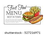 fast food design menu. vector... | Shutterstock .eps vector #527216971
