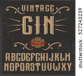 handcrafted 'vintage gin' font... | Shutterstock .eps vector #527243239