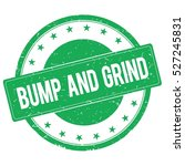 Bump And Grind Stamp Sign Text...