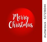 merry christmas vector text... | Shutterstock .eps vector #527258344