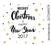 merry christmas   happy new... | Shutterstock .eps vector #527299579