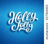 holly jolly lettering on blue... | Shutterstock .eps vector #527303401