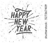 happy new year typography and... | Shutterstock .eps vector #527367409