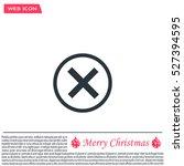 delete icon. cross sign in... | Shutterstock .eps vector #527394595