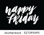 happy friday. inspirational and ... | Shutterstock .eps vector #527395495