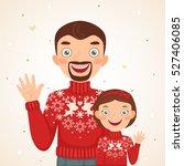 happy christmas family look ... | Shutterstock .eps vector #527406085