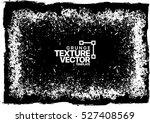 grunge texture   abstract... | Shutterstock .eps vector #527408569