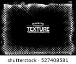 grunge texture   abstract... | Shutterstock .eps vector #527408581