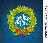 holly jolly label with wreath ... | Shutterstock .eps vector #527414551