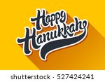 happy hanukkah hand drawn... | Shutterstock .eps vector #527424241
