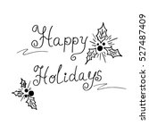 happy holidays text  vector... | Shutterstock .eps vector #527487409