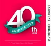anniversary emblems 40... | Shutterstock .eps vector #527500999