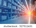 blurred warehouse or storehouse ... | Shutterstock . vector #527511631