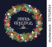 christmas wreath. holiday... | Shutterstock . vector #527519014