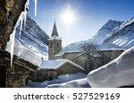 old village bonneval sur arc in ... | Shutterstock . vector #527529169