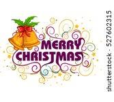 vector design of merry... | Shutterstock .eps vector #527602315