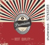 product label sticker premium... | Shutterstock . vector #527652355
