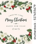 christmas card with flowers... | Shutterstock .eps vector #527655679
