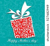 happy mother's day  greeting... | Shutterstock .eps vector #527682949
