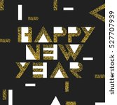 happy new year postcard golden. ... | Shutterstock .eps vector #527707939
