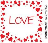 vector square love hearh frame. ... | Shutterstock .eps vector #527740561