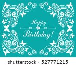 happy birthday card.... | Shutterstock .eps vector #527771215