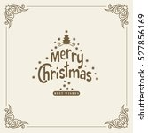 wishing you a merry christmas.... | Shutterstock .eps vector #527856169