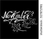 november vector months lettering | Shutterstock .eps vector #527872981