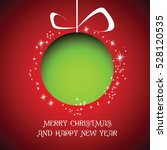 merry christmas and happy new... | Shutterstock .eps vector #528120535