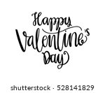 happy valentine's day... | Shutterstock .eps vector #528141829