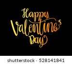 happy valentine's day... | Shutterstock .eps vector #528141841