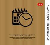 clock and calendar  icon | Shutterstock .eps vector #528146947