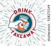 retro vintage logos for coffee... | Shutterstock .eps vector #528272149