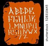 graffiti grunge font on the... | Shutterstock .eps vector #528310645